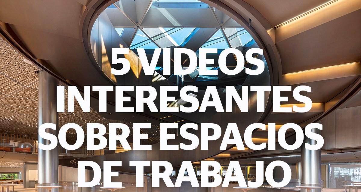 Te recomendamos cinco sugestivos video documentales sobre workspaces