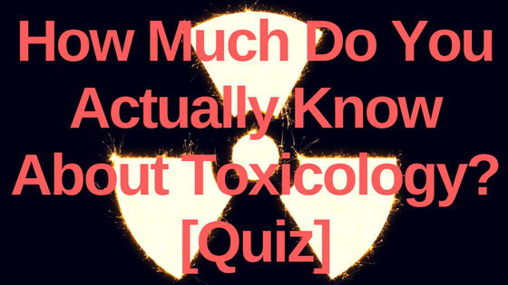 Know Toxicology