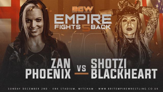 Shotzi Blackheart took on Zan Phoenix at British Empire Wrestling's 'Empire Fights Back 5'