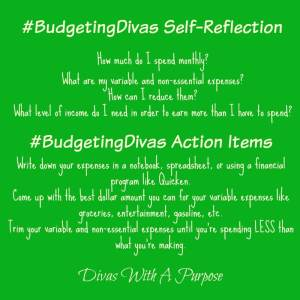 Budgeting Divas Creating A Budget Self Reflection | Divas With A Purpose