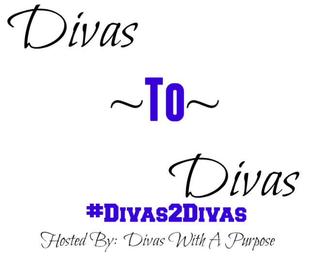 Divas Helping Divas Hosted By Divas With A Purpose