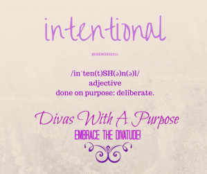 One Word 2015 - Intentional #OneWord