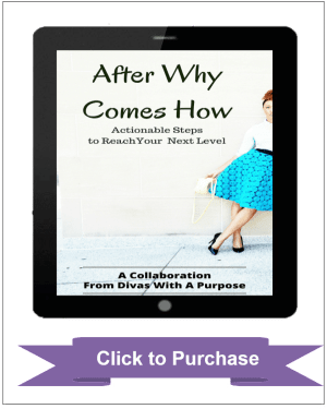 After Why Comes How: Actionable Steps to Reach Your Next Level