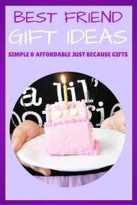 Best Friend Gift Ideas: Simple and Affordable Just Because Gifts