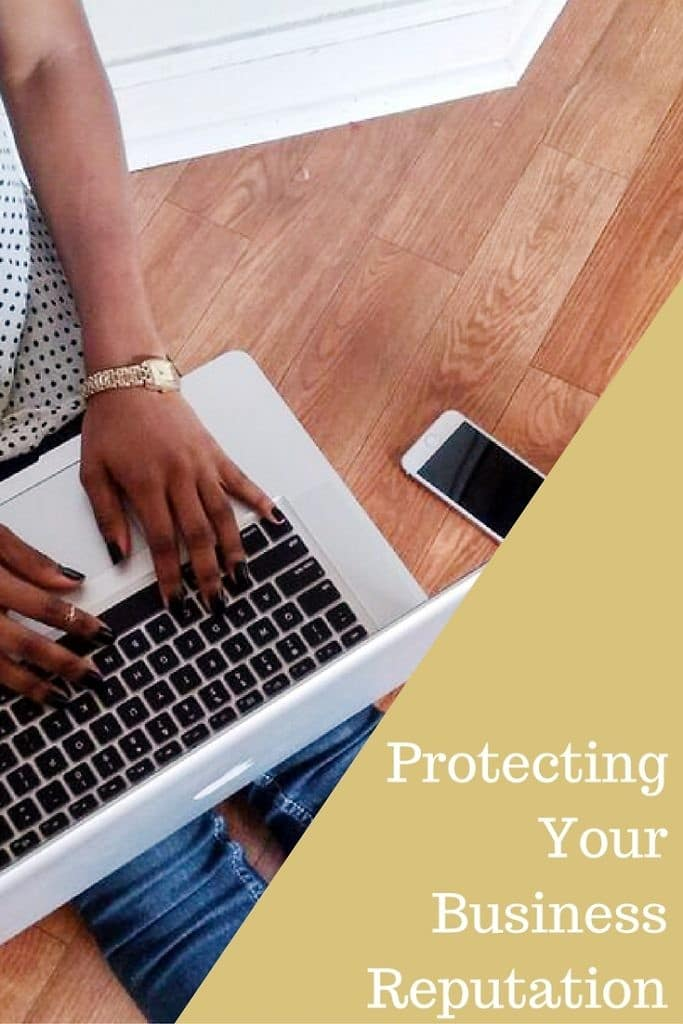 Protecting Your Business Reputation