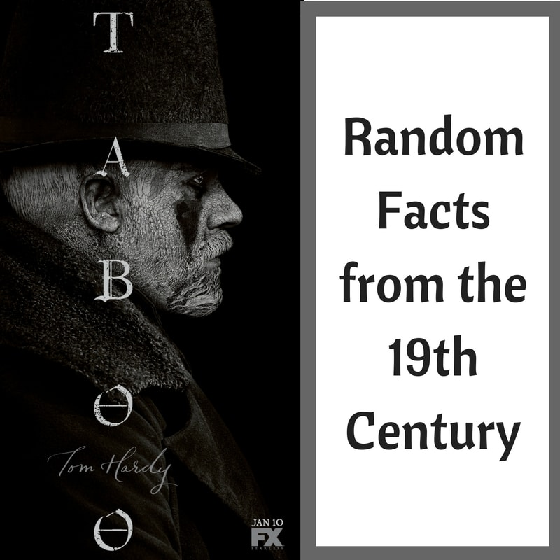 Random Facts from the 19th Century