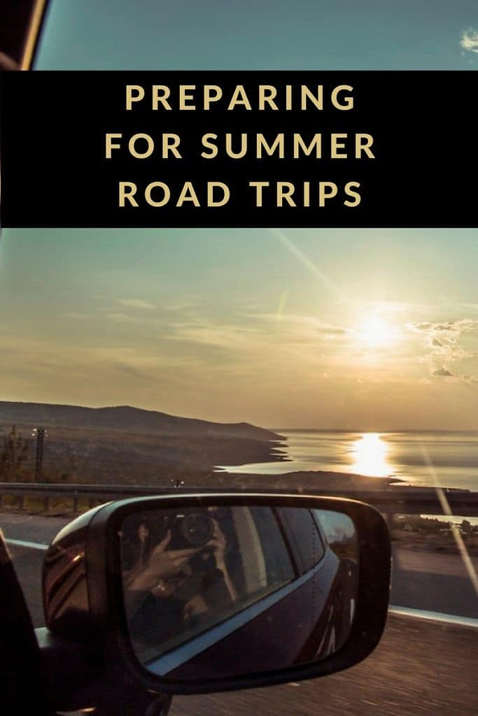 Preparing For Summer Road Trips