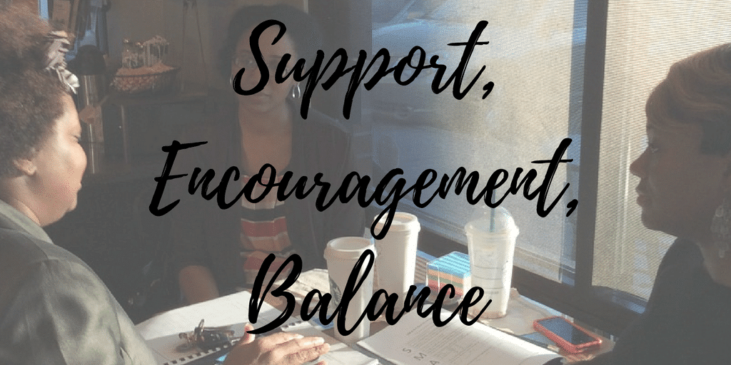 Support Encouragement Balance | Michelle D Garrett, Divas With A Purpose