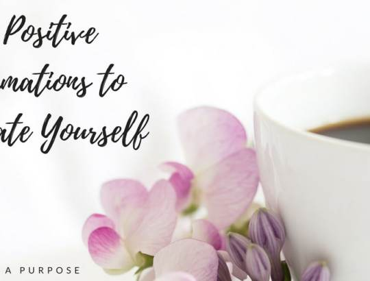 Positive Affirmations to motivate yourself