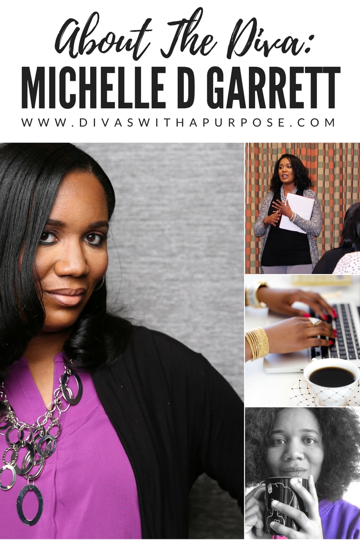 About The Diva: Michelle D Garrett