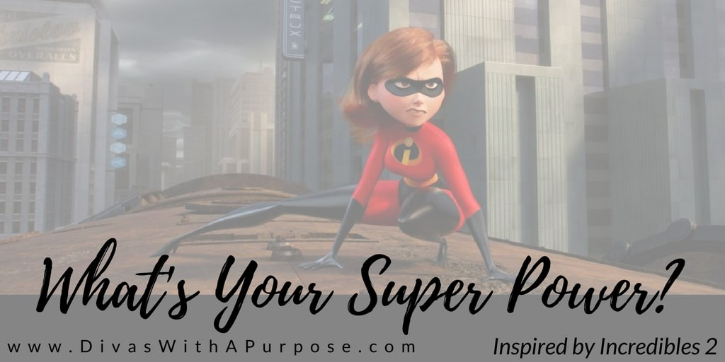 Do You Know Your Super Power?