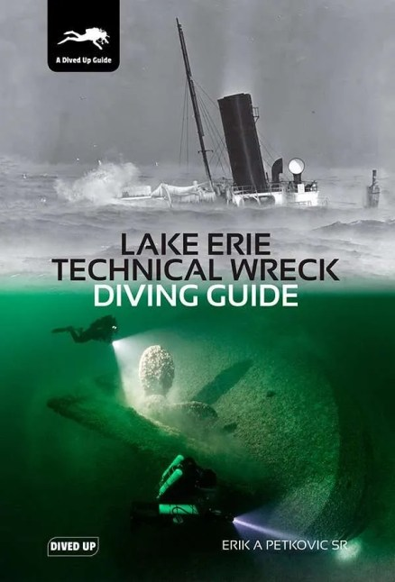 Lake Erie Technical Wreck Diving Guide - paperback cover