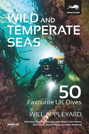Wild and Temperate Seas - 50 Favourite UK Dives book cover