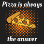 Pizza Is Always The Answer Divergent Games