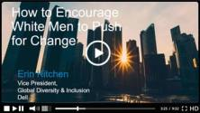 How to Encourage White Men to Push for Change
