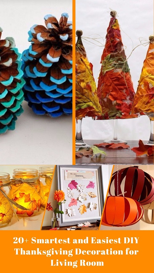 20+ Smartest and Easiest DIY Thanksgiving Decoration for