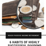 6 Habits of Successful Dividend Investing