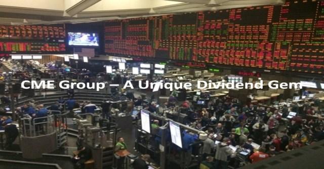 CME Group - A Unique Dividend Gem