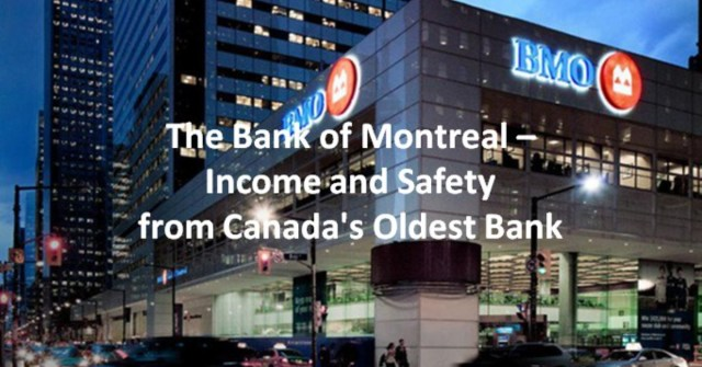 BMO-Dividend-and-Safety-from-Canadas-Oldest-Bank