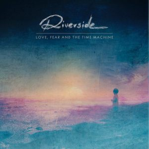Riverside-Love-Fear-And-The-Time-Machine