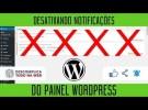 Desativando notificações no Painel WordPress