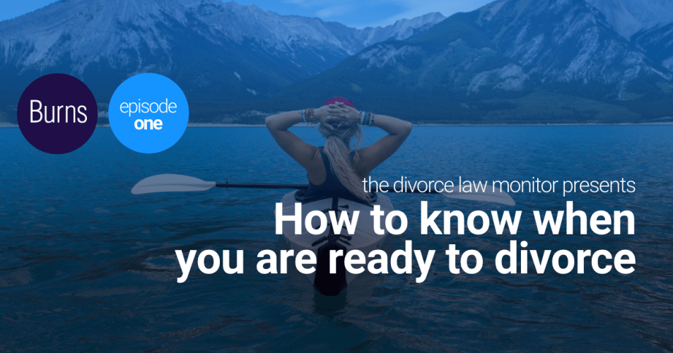 Webinar: How to Know When You Are Ready to Divorce
