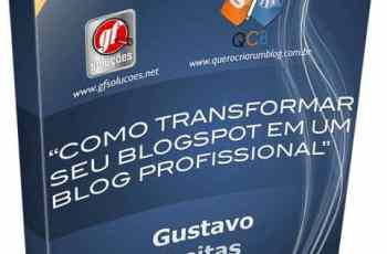 Ebook grátis: Como Transformar seu Blogspot em um Blog Profissional