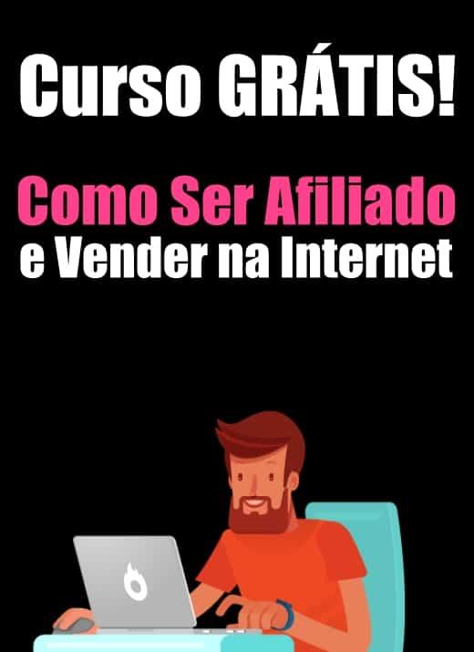 Curso Gratis Como Ser Afiliado e Vender na Internet