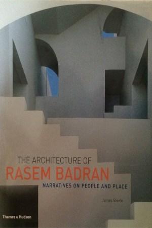 عمارة راسم بدران – The Architecture of Rasem Badran
