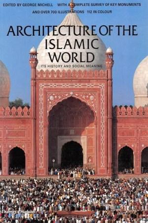 عمارة العالم الاسلامي – Architecture of the Islamic World