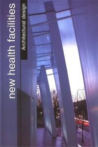 التصميم المعماري للخدمات الصحية - Health Facilities