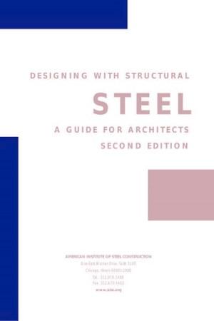 دليل المعماريين في تصميم الانشاءات المعدنية – Design with Structural Steel