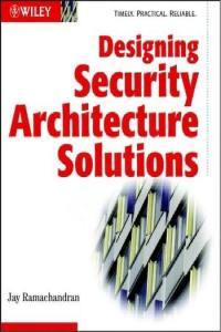 التصميمات المعمارية الامنية - Designing Security Architecture