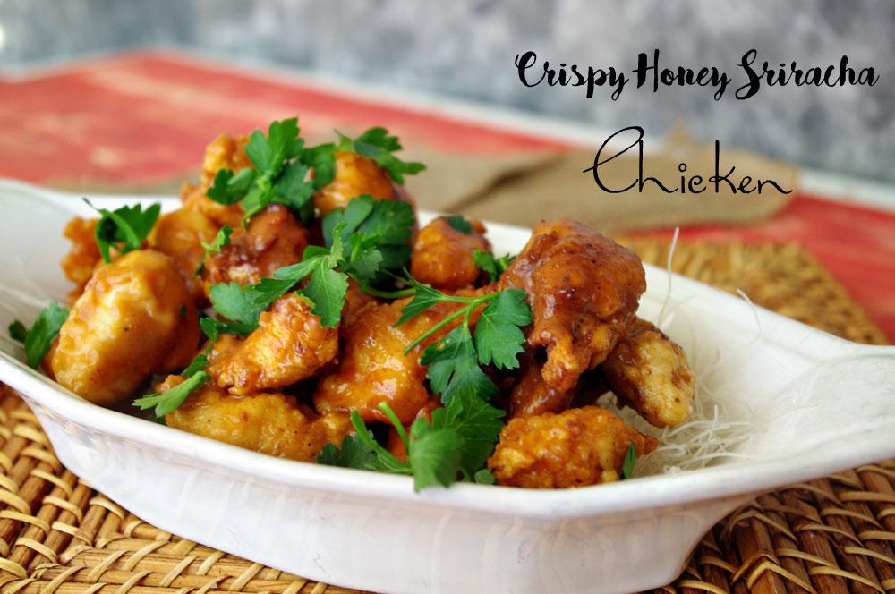 Crispy Honey Sriracha Chicken