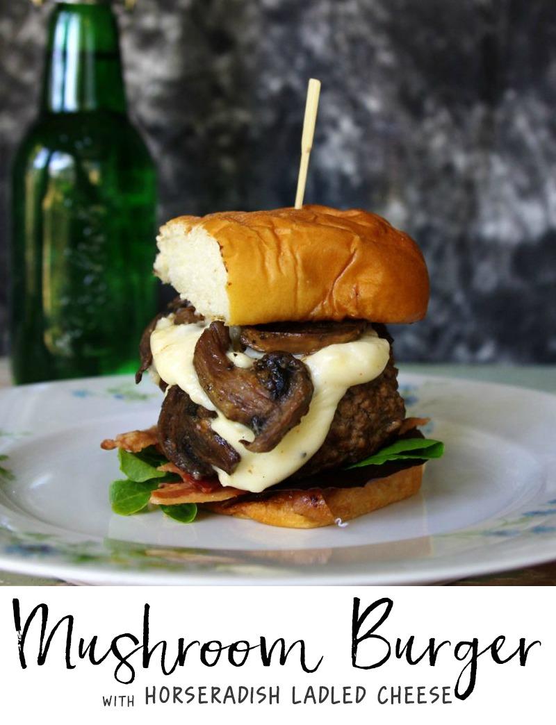 Mushroom Burger with Horseradish Ladled Cheese
