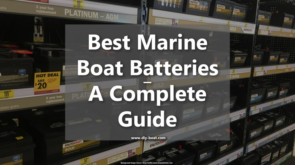 Best Marine Boat Battery 12V Guide