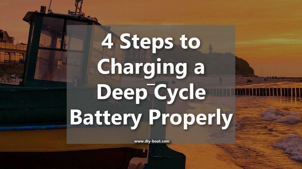 How to charge a deep cycle battery properly