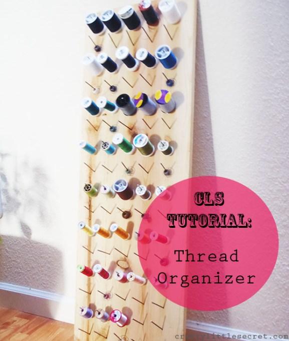 Thread Organizer Tutorial
