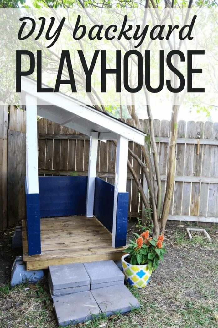 DIY Backyard Playhouse for Kids