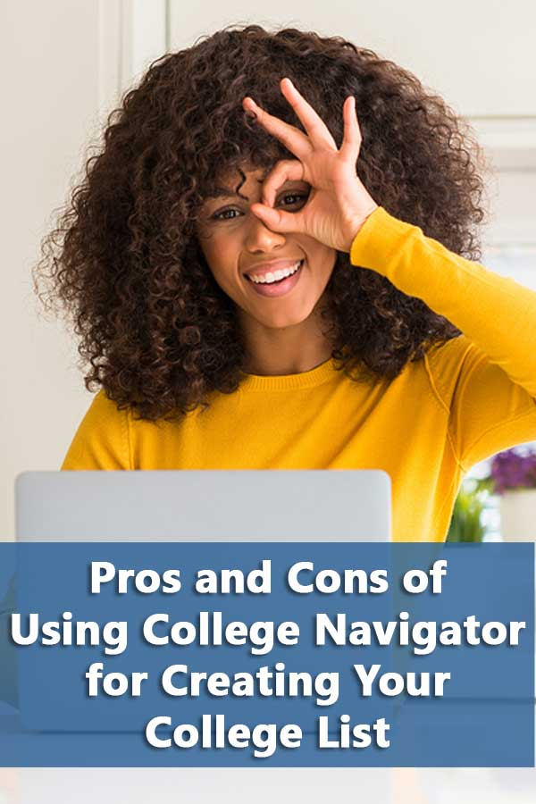 Pros and Cons of Using College Navigator for Creating Your College List