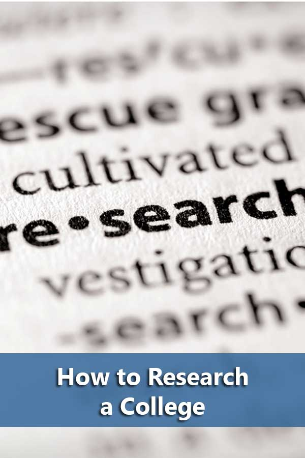 How to Research a College: 10 Things to Check Out