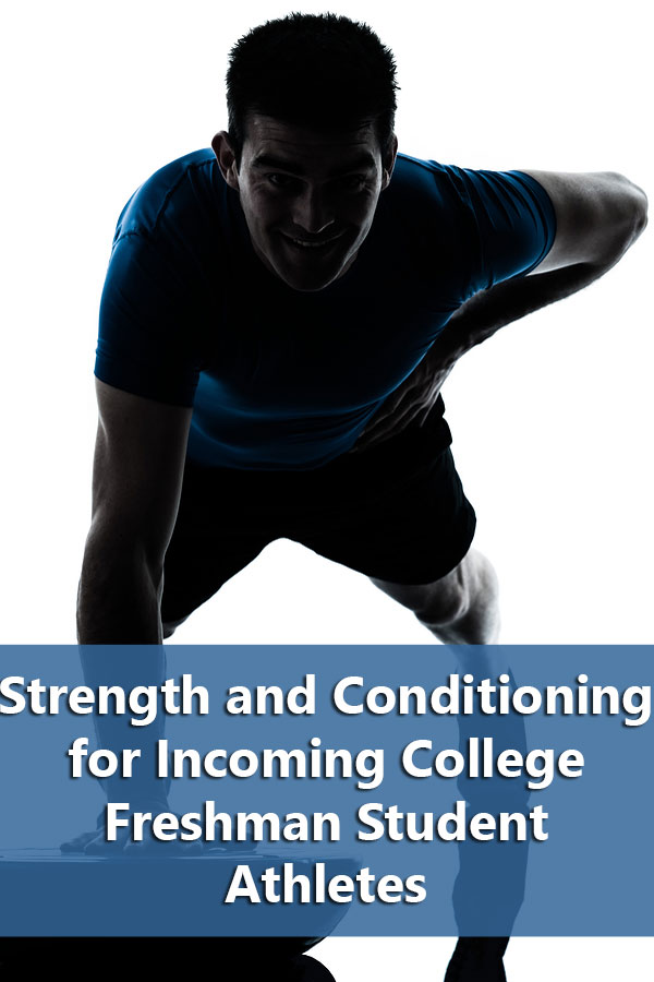 Strength and Conditioning Programs for Incoming College Athletes
