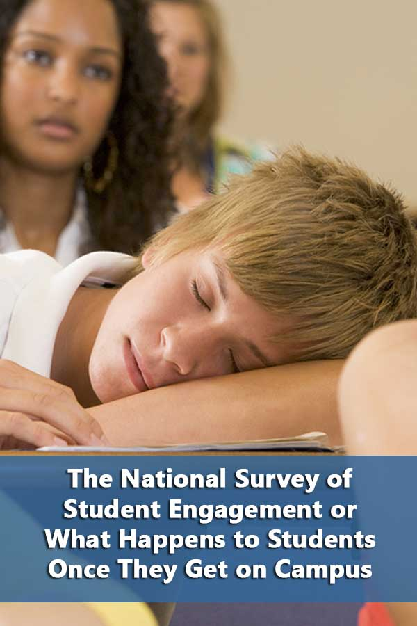What Happens to Students Once They Get on Campus-The National Survey of Student Engagement