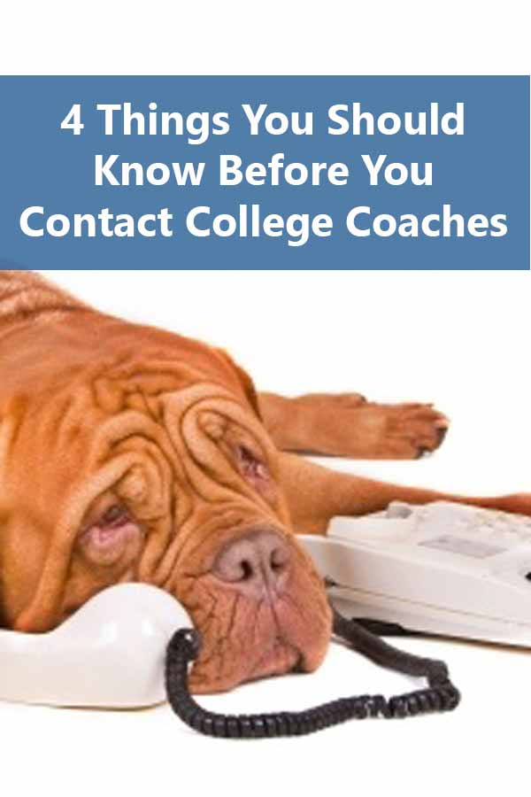 4 Things You Should Know Before You Contact College Coaches