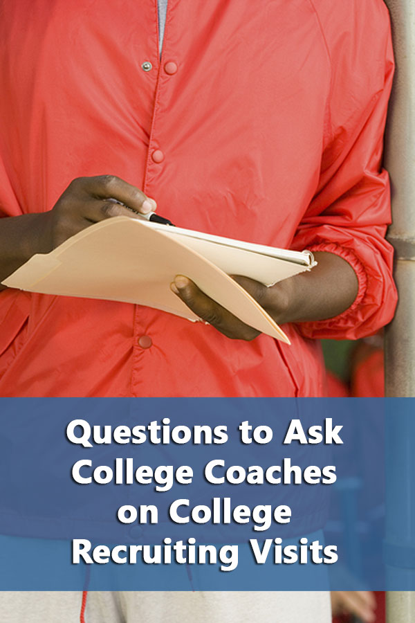 Questions to Ask College Coaches on College Recruiting Visits