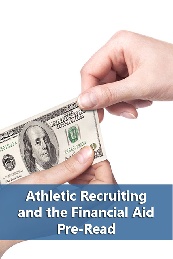 Why athletes need to request a financial aid pre-read.