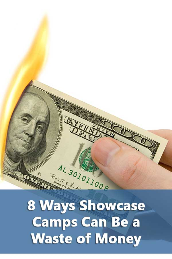 8 Ways Showcase Camps Can Be a Waste of Money