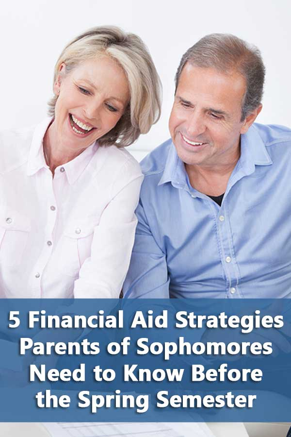 Reasons why parents of sophomores should start looking at financial aid strategies before their students start applying to schools.