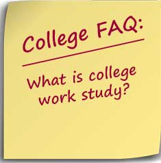 Note asking what is college work study?