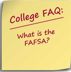 Note with reminder to ask what is the FAFSA?